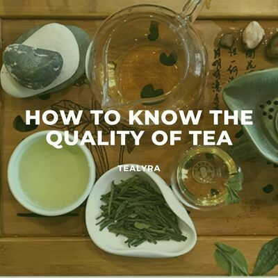 Image-how-to-know-the-quality-of-tea