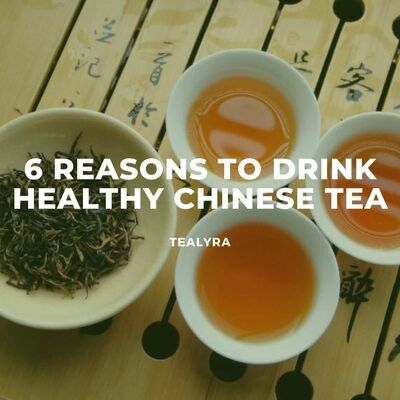 image-6-reasons-to-drink-healthy-Chinese-tea